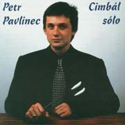 Petr Pavlinec -  Cimbal solo